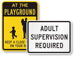Parental Supervision Required Signs