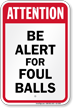 Attention Be Alert Baseball Sign