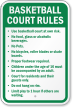 Basketball Court Rules No Food, No pets Sign
