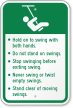 Hold On Swing Playground Rules Sign