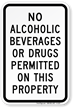 No Alcoholic Beverages Drugs Property Sign