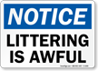 Notice Littering Is Awful Sign