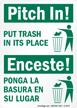 Pitch In! Put Trash Sign Bilingual