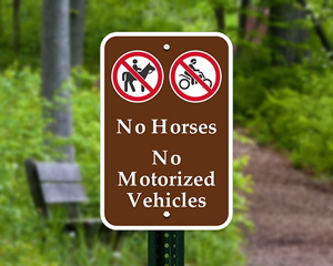 No horses no motorized vehicles sign