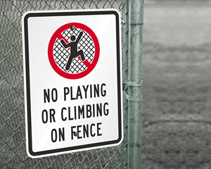 No Playing or Climbing on Fence Sign