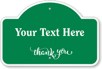 Add Your Text Thank You Custom Dome Top Sign