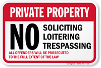 Private Property No Soliciting Loitering Trespassing Sign