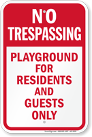 Playground For Residents And Guests Only Signs