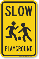 Slow Children At Play Playground Sign