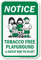 Tobacco Free Playground A Great Way To Play Sign