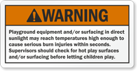 Supervisors Should Check Hot Play Surfaces Label