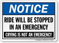 Notice Ride Will Be Stopped In Emergency Sign