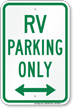 Bidirectional RV Parking Only, Reserved Parking Sign