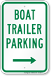 Boat Trailer Parking Sign with Right Arrow Symbol