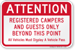 Attention - Registered Campers And Guests Only Sign
