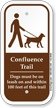Confluence Trail Dogs Must Be On Leash Sign