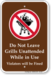 Do Not Leave Grills Unattended Campground Sign