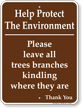 Help Protect The Environment Sign