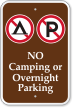 No Camping Or Overnight Parking with Symbols Sign