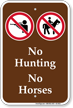No Hunting No Horses Campground Sign