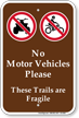 No Motor Vehicles Please Sign