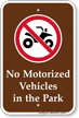 No Motorized Vehicles In The Park Sign
