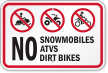 No Snowmobiles, ATVs, Dirt Bikes Sign