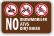 No Snowmobiles, ATVs, Dirt Bikes Campground Sign