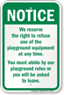 Right To Refuse Use Of Playground Equipment Sign
