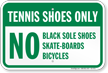 Tennis Shoes Only Tennis Court Rules Sign