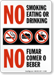 No Smoking Eating or Drinking Sign Bilingual
