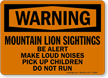 Mountain Lion Sightings OSHA Warning Sign