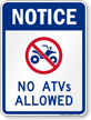 No ATV's Allowed Sign