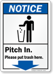 Pitch In Trash Here Notice Sign