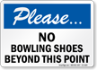 Please No Bowling Shoes Sign
