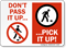 Don't Pass It Up, Pick Up! Sign